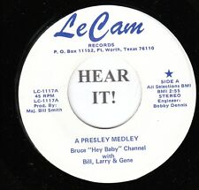"Bruce ""Hey Baby"" Channel EARLY R&R 45 (Le Cam 1117) A Presley Medley/A Man  M-"