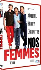 DVD *** NOS FEMMES ***  Daniel Auteuil, Richard Berry, Thierry Lhermitte