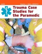 Trauma Case Studies for the Paramedic by American Academy of Orthopaedic Surgeon