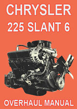 CHRYSLER 225 SLANT 6 ENGINE OVERHAUL MANUAL