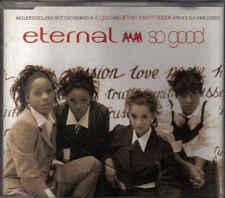 Eternal-So Good cd maxi single