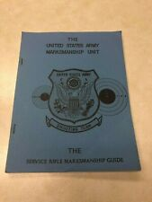 1973 Us Army Marksmanship Unit Service Rifle Marksmanship Guide