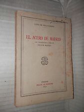 EL ACERO DE MADRID Lope De Vega Carpio Le Monnier 1931 libro letteratura di