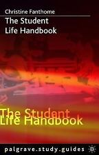 Palgrave Study Skills: The Student Life Handbook by Christine Fanthome (2005,...