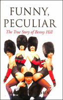 Funny, Peculiar: The True Story of Benny Hill by Lewisohn, Mark