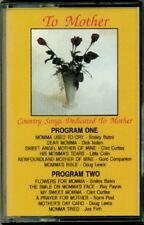 To Mother - Country Songs Dedicated To Mother RARE ORIG Canadian Cassette (New!)