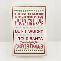 Primitives by Kathy Christmas White Wood Box Santa Sign -Dont Worry I Told Santa