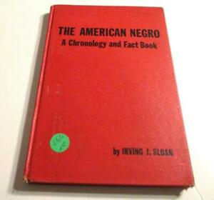 The American Negro,: A chronology and fact book, by Irving J.Sloan   Hb 1965