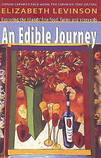 An Edible Journey: Exploring the Islands' Fine Foods, Farms and Vineyards by...