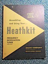 Heathkit Manual: Frequency Modulation (Fm) Tuner Model Fm-3A