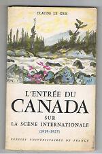L'ENTREE DU CANADA SUR LA SCENE INTERNATIONALE 1966