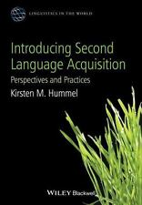 Linguistics in the World: Introducing Second Language Acquisition : Perspectives