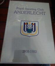 Royal Sport Club Anderlecht 1908-1983 75 ans de Football (CALCIO)