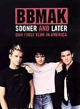 BBMak: Sooner And Later - Our First Year in America (DVD, 2001)