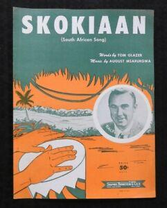 "1952 ""SKOKIAAN"" by ""Tom Glazer August Msarurgwa"" SOUTH AFRICAN SONG SHEET MUSIC"