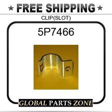 5P7466 - CLIP(SLOT)  for Caterpillar (CAT)