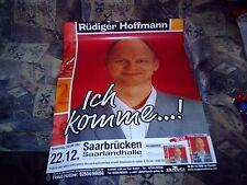 KONZERT - POSTER Plakat RÜDIGER HOFFMANN Ich komme... Tour A1 84 x 60 cm NEU RAR