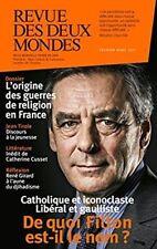 Revue des deux Mondes, Février-mars 2017 : De quoi Fillon est-il le nom ? : Ca