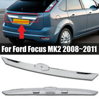 For Ford Focus MK2 2008~2011 Chrome Rear Tailgate Boot Liftgate Strip Handle