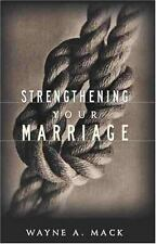 Strengthening Your Marriage by Wayne A Mack Published 1977 For Better, For Worse