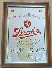 Stroh's Beer Mirror, We Proudly Serve To Our Minnesota Friends