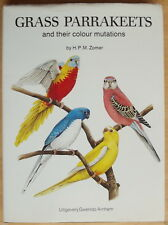 Grass Parrakeets and their Colour Mutations H P M Zomer Hardcover
