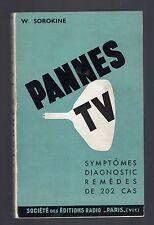 PANNES TV SYMPTOMES DIAGNOSTIC REMEDES DE 202 CAS W.SOROKINE  1964  Television
