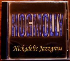 HOGMOLLY CD HICKADELIC JAZZGRASS / R-OWN RECORDS USA 2002