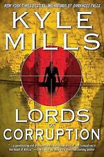 Lords of Corruption Mills, Kyle Hardcover