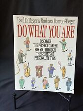 Do What You Are : Discover the Perfect Career for You Through the Secrets of Per