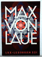 Lux-Lesebogen 331 - MAX VON LAUE - Atome werden sichtbar