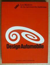 Design automobile. Les maîtres de la carrosserie italienne. Mondadori 1990.