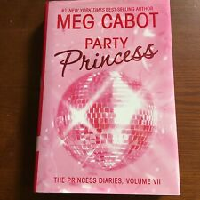 The Princess Diaries: Party Princess by Meg Cabot (2006, Hardcover)