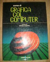 DANIELE MARINI - CORSO DI GRAFICA COL COMPUTER - ED:FABBRI - PRIMA ED:1985 (CO)