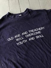 Vintage Old Age And Treachery Will Overcome Youth And Skill Shirt Small Blue