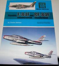 Warpaint Series No.100 - F-84F Thunderstreak & RF-84F Thunderflash          Book