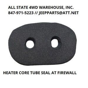 Heater Core Tube Seal At Firewall Fits Jeep CJ5 CJ7 CJ8 Wrangler YJ 1978-1995