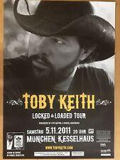 TOBY KEITH  2011  MÜNCHEN   ++ orig.Concert Poster - Konzert Plakat A1 xx
