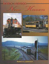 Rails Across NEW HAVEN, CONNECTICUT, 1900s-1940, Cedar Hill facilities -- (NEW)