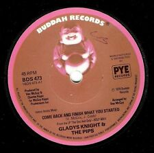 "GLADYS KNIGHT AND THE PIPS Come Back And Finish What You Started 7"" Buddah 1978"