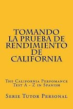 Tomando la Prueba de Rendimiento de California : The California Perfomance...