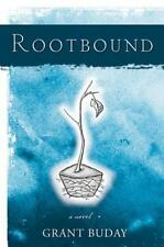 Rootbound 2006 by Buday, Grant 1550227483
