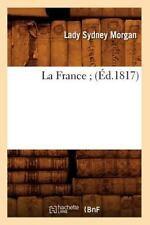 La France; (Ed.1817) (Paperback or Softback)