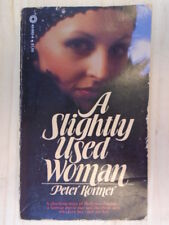 A Slightly Used Woman by Peter Kortner
