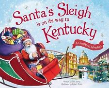 Santa's Sleigh Is on Its Way to Kentucky: A Christmas Adventure (Santa's Sleigh
