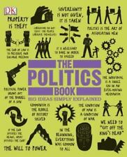 The Politics Book: Big Ideas Simply Explained by DK HARDCOVER  2013