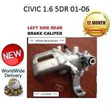 HONDA CIVIC REAR BRAKE CALIPER 1.6 5DR 01-06 NEW LEFT LH 43019S6MA01 NEW