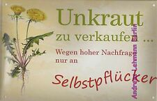 Blechschild 20x30 Unkraut zu Verkaufen Garten Kleingarten Löwenzahn Gärtner Gras