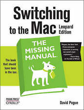 Switching to the Mac the Missing Manual by David Pogue (Paperback, 2008)