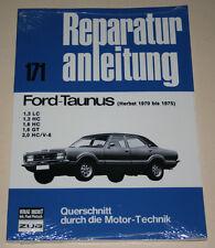 Reparaturanleitung Ford Taunus Knudsen TC70 1,3 / 1,6 / 2,0 Baujahr 1970 - 1975